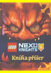 LEGO NEXO KNIGHTS. Kniha příšer / John Derevlany, Mark Hoffmeier (odkaz v elektronickém katalogu)