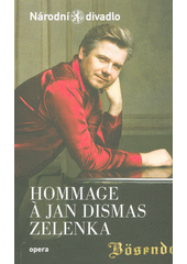 Hommage a Jan Dismas Zelenka : koncert k 270. výročí úmrtí skladatele : 22. listopadu 2015 ve Stavovském divadle = a concert marking the 270th anniversary of the composer's death : 22. November 2015 at the Estates Theatre (odkaz v elektronickém katalogu)