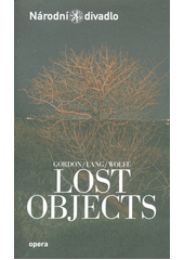 Gordon, Lang, Wolffe, Lost objects (odkaz v elektronickém katalogu)