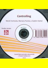 Controlling : studijní skripta / Marek Vochozka, Mariana Psárska a Vojtěch Stehel (odkaz v elektronickém katalogu)