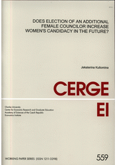 Does election of an additional female councilor increase women's candidacy in the future? / Jekaterina Kuliomina (odkaz v elektronickém katalogu)