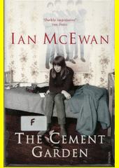 The cement garden  (odkaz v elektronickém katalogu)