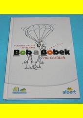 Bob a Bobek na cestách  (odkaz v elektronickém katalogu)