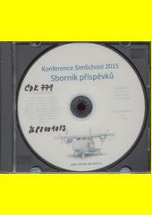 Konference SimSchool 2015 : sborník příspěvků (odkaz v elektronickém katalogu)