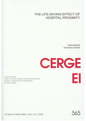 The life-saving effect of hospital proximity / Paola Bertoli, Veronica Grembi (odkaz v elektronickém katalogu)