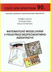 Matematické modelování v prostředí bezpečnostního inženýrství  (odkaz v elektronickém katalogu)
