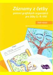 Záznamy z četby pomocí grafických organizérů pro žáky 5.-9. tříd : další nápady  (odkaz v elektronickém katalogu)