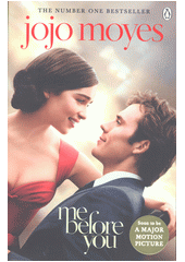 Me Before You / Jojo Moyes (odkaz v elektronickém katalogu)