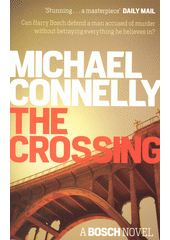 The crossing / Michael Connelly (odkaz v elektronickém katalogu)