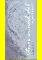 Čtvero ročních dob a jiné básně / Jan Cempírek st. (odkaz v elektronickém katalogu)