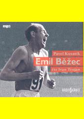 Emil Běžec  (odkaz v elektronickém katalogu)