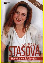 Simona Stašová : herečka velikých vášní  (odkaz v elektronickém katalogu)