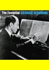 The Essential George Gershwin (odkaz v elektronickém katalogu)