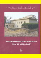 Památková obnova vilové architektury 20. a 30. let 20. století  (odkaz v elektronickém katalogu)