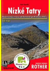 Nízké Tatry : 50 vybraných turistických tras doplněno 156 barevnými fotografiemi, 54 turistickými mapami v měřítku 1:50 000 až 1:200 000 a jednou přehlednou mapou v měřítku 1:700 000  (odkaz v elektronickém katalogu)
