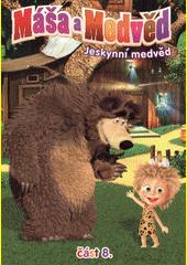 Máša a medvěd. 8, Jeskynní medvěd  (odkaz v elektronickém katalogu)