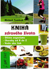 Kniha zdravého života  (odkaz v elektronickém katalogu)