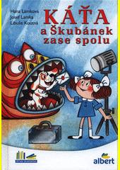Káťa a Škubánek zase spolu  (odkaz v elektronickém katalogu)