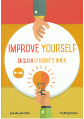 Improve yourself : English student's book : B1-B2  (odkaz v elektronickém katalogu)