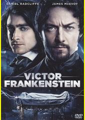 Victor Frankenstein  (odkaz v elektronickém katalogu)
