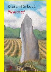 Neotcové  (odkaz v elektronickém katalogu)