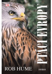 Ptáci Evropy  (odkaz v elektronickém katalogu)