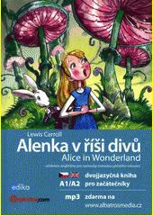 Alenka v říši divů = Alice in Wonderland  (odkaz v elektronickém katalogu)