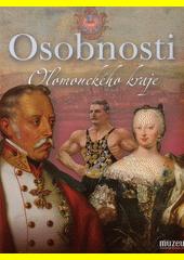 Osobnosti Olomouckého kraje  (odkaz v elektronickém katalogu)