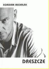 Dreszcze / Kordian Michalak (odkaz v elektronickém katalogu)