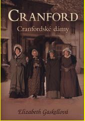 Cranford. Cranfordské dámy  (odkaz v elektronickém katalogu)