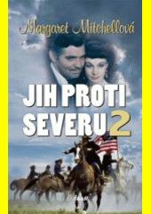 Jih proti Severu. 1  (odkaz v elektronickém katalogu)