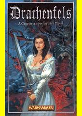 Drachenfels / Jack Yeovil ; [z anglického originálu ... přeložila Leona Malčíková] (odkaz v elektronickém katalogu)