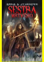 Sestra mrtvého  (odkaz v elektronickém katalogu)
