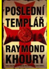 Poslední templář  (odkaz v elektronickém katalogu)