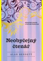 Neobyčejný čtenář  (odkaz v elektronickém katalogu)