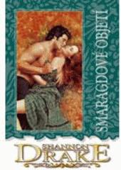 Smaragdové objetí  (odkaz v elektronickém katalogu)