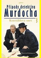 Případy detektiva Murdocha. 3, Konstáblova smrt  (odkaz v elektronickém katalogu)
