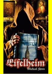 Eifelheim  (odkaz v elektronickém katalogu)
