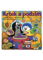 Krtek a podzim  (odkaz v elektronickém katalogu)