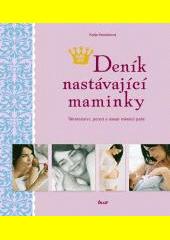Deník nastávající maminky  (odkaz v elektronickém katalogu)