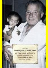 Ve znamení neštovic: český epidemiolog ve službách WHO