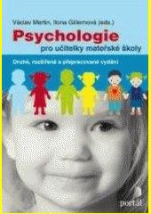 Psychologie pro učitelky mateřské školy  (odkaz v elektronickém katalogu)