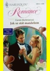 Jak se stát manželem  (odkaz v elektronickém katalogu)