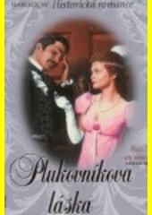Plukovníkova láska  (odkaz v elektronickém katalogu)