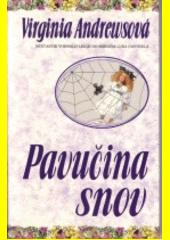 Pavučina snov  (odkaz v elektronickém katalogu)