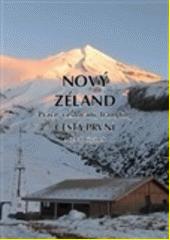 Nový Zéland : práce, cestování, tramping. Cesta první  (odkaz v elektronickém katalogu)