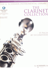 The clarinet collection : 15 pieces by 14 composers (odkaz v elektronickém katalogu)