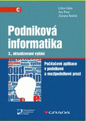 Podniková informatika : počítačové aplikace v podnikové a mezipodnikové praxi  (odkaz v elektronickém katalogu)