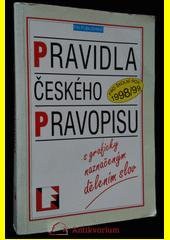 Pravidla českého pravopisu : [s graficky naznačeným dělením slov : pro školní rok 1998 (odkaz v elektronickém katalogu)