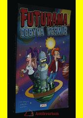 Futurama dobývá vesmír  (odkaz v elektronickém katalogu)